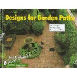 DESIGNS FOR GARDEN PATHS (Schiffer Design Books) Sztuka, malarstwo i rzeźba