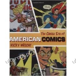The Classic Era of American Comics Historyczne