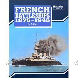 French Battleships, 1876-1945 (Warships fotofax) Pozostałe