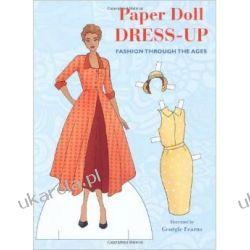 Paper Doll Dress-Up: Fashion Through the Ages Kalendarze ścienne