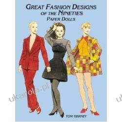Great Fashion Designs of the Nineties Paper Dolls (Dover Paper Dolls) Pozostałe