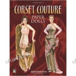 Corset Couture Paper Dolls (Dover Paper Dolls)