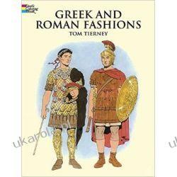 Greek and Roman Fashions (Dover Fashion Coloring Book) Pozostałe