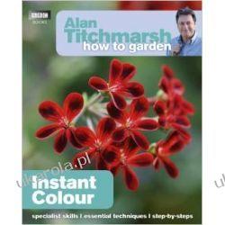 Alan Titchmarsh How to Garden: Instant Colour Kalendarze ścienne