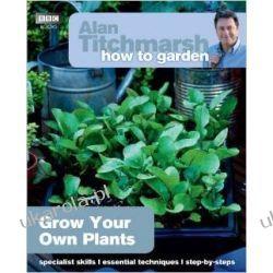 Alan Titchmarsh How to Garden: Grow Your Own Plants Kalendarze ścienne