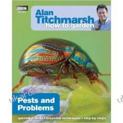 Alan Titchmarsh How to Garden: Pests and Problems Biografie, wspomnienia