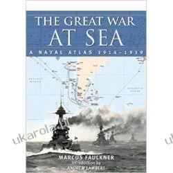 The Great War at Sea - A Naval Atlas 1914-1919 Samochody
