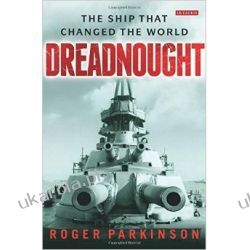 Dreadnought: The Ship that Changed the World