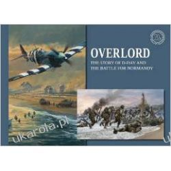 Overlord: D-Day and the Battle for Normandy (Commemorative Collection Kalendarze książkowe