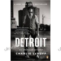 Detroit: An American Autopsy Politycy