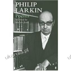 Philip Larkin Poems: Selected by Martin Amis Poezja