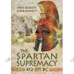 The Spartan Supremacy 412-371 BC Kalendarze ścienne