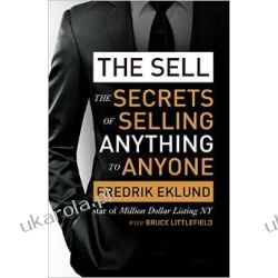 The Sell: The secrets of selling anything to anyone Pozostałe