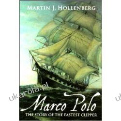 Marco Polo: The story of the fastest clipper Instrukcje napraw