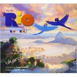 The Art of Rio: Featuring a Carnival of Art From Rio and Rio 2 (Rio & Rio 2 Films) Pozostałe