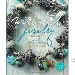 Wire Art Jewelry Workshop (With DVD) Lotnictwo