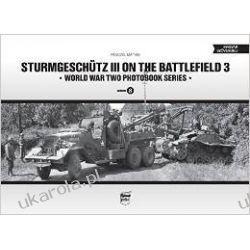 Sturmgeschutz III on the Battlefield 3: Vol. 8: World War Two Photobook Series  Kalendarze ścienne
