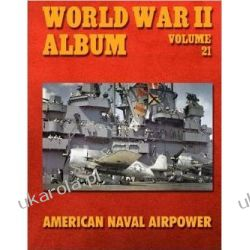 World War II Album Volume 21: American Naval Airpower Pozostałe