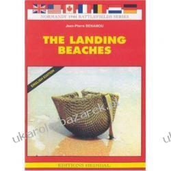 Normandy 1944 Landing Beaches J.P. Benamou, P. Jutra