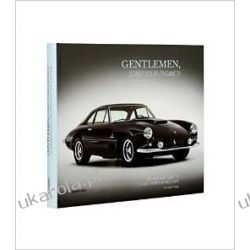Gentlemen, Start Your Engines!: The Bonhams Guide to Classic Race and Sports Cars Umundurowanie