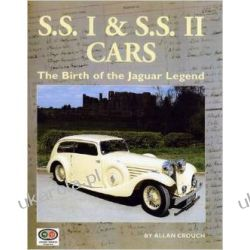 SSI and SSII Cars: The Birth of the Jaguar Legend Pozostałe