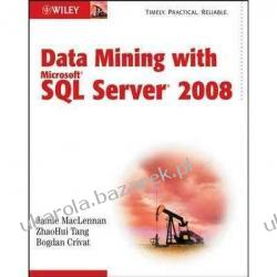 Data Mining with Microsoft SQL Server 2008 Jamie MacLennan