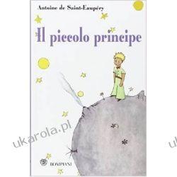 Il piccolo principe. Con segnalibro Mały książę po włosku Po włosku