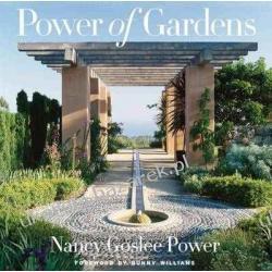 Power of Gardens Nancy Goslee Power; Bunny Williams Kalendarze ścienne