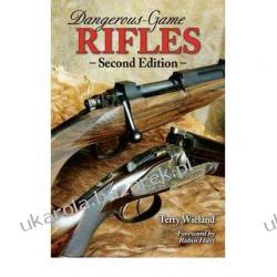 Dangerous-Game Rifles, 2nd Edition Terry Wieland Kalendarze ścienne