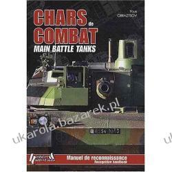 Main Battle Tanks: Recognition Handbook  Youri Obraztsov Kalendarze ścienne