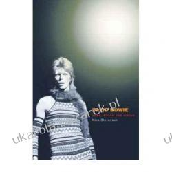 David Bowie: Fame, Sound and Vision Nick Stevenson