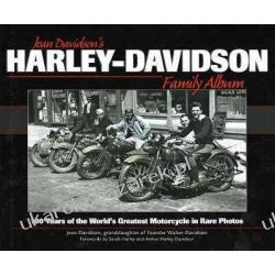 Harley-Davidson Family Album: 100 Years of the World's Greatest Motorcycle in Rare Photos  Jean Davidson