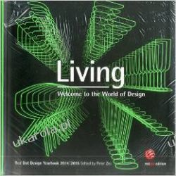 Living 2014/2015: Welcome to the World of Design (Red Dot Design Yearbook)