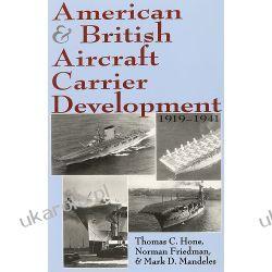 American and British Aircraft Carrier Development 1919-1941 Zagraniczne
