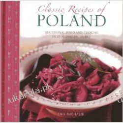 Classic Recipes of Poland: Traditional Food and Cooking in 25 Authentic Dishes Kalendarze ścienne