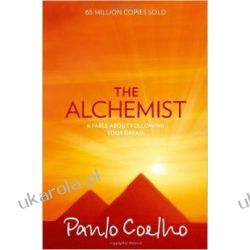Alchemik po angielsku The Alchemist: A Fable About Following Your Dream Przygodowe i podróżnicze