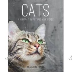Cats: A Portrait in Pictures and Words Pozostałe