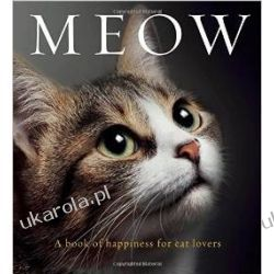 Meow: A Book of Happiness for Cat Lovers Kalendarze ścienne