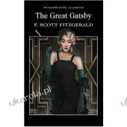 The Great Gatsby (Wordsworth Classics) Pozostałe