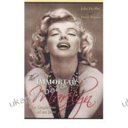 The Immortal Marilyn: The Depiction of an Icon   John De Vito,  Frank Tropea Pozostałe