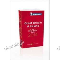Michelin Guide Great Britain & Ireland 2014 (Michelin Guides) Mapy, przewodniki, książki podróżnicze