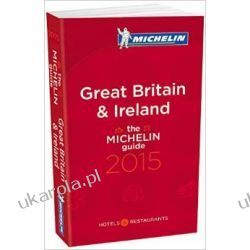 Michelin Guide Great Britain & Ireland 2015 (Michelin Red Guide Great Britain & Ireland)  Kalendarze ścienne