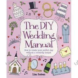 The Diy Wedding Manual (How to) Kalendarze ścienne
