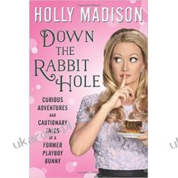 Down the Rabbit Hole: Curious Adventures and Cautionary Tales of a Former Playboy Bunny Kalendarze książkowe