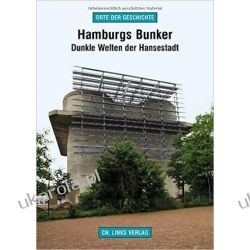 Hamburgs Bunker: Dunkle Welten der Hansestadt Pozostałe