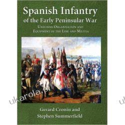 Spanish Infantry of the Early Peninsular War Pozostałe