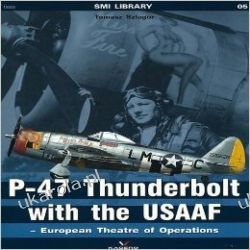 P-47 Thunderbolt with the USAAF European Theatre of Operations (Super Model International) Zagraniczne