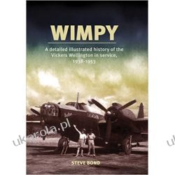 Wimpy - A Detailed Illustrated History of the Vickers Wellington in Service, 1938-1953 Niemowlęta, małe dzieci