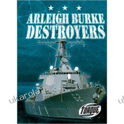 Arleigh Burke Destroyers (Torque: Military Machines)