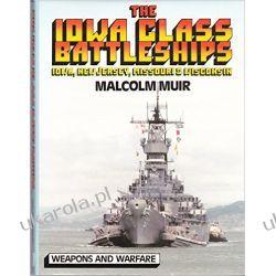The Iowa Class Battleships (Weapons & warfare) Instrukcje napraw